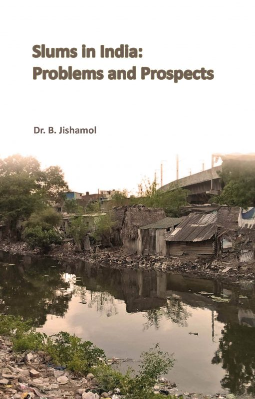 Slums in India: Problems and Prospects